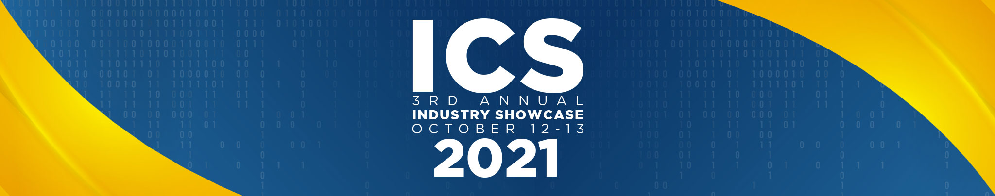 3rd Annual ICS Industry Showcase - October 12 & 13, 2021